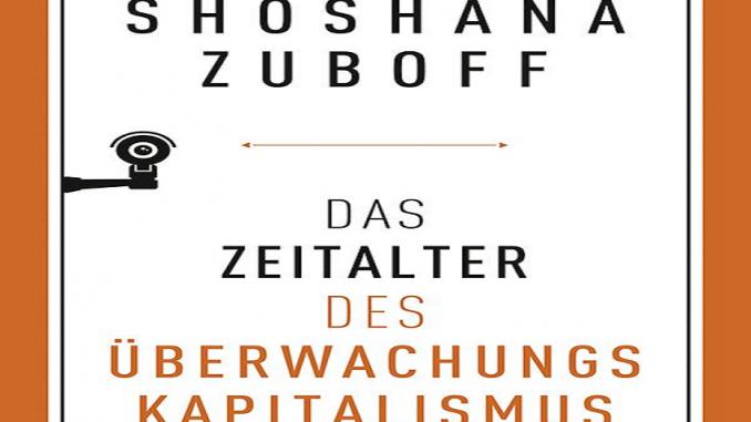 Shoshana Zuboff - Überwachungskapitalismus